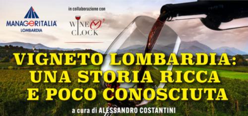 """Webinar tasting """"Vigneto Lombardia: una storia ricca e poco conosciuta"""""""
